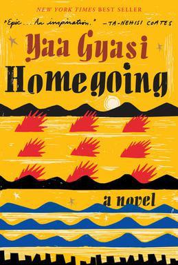 Homegoing door Yaa Gyasi