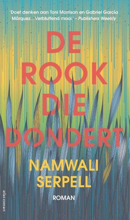De Rook die Dondert van Namwali Serpell