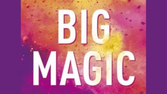 Bookreview Big Magic